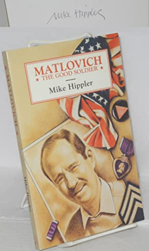 Matlovich; the good soldier: Hippler, Mike