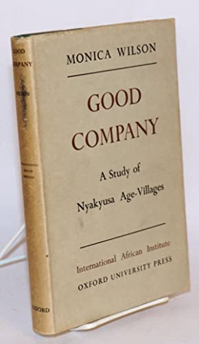 Good company; a study of Nyakyusa age-villages: Wilson, Monica