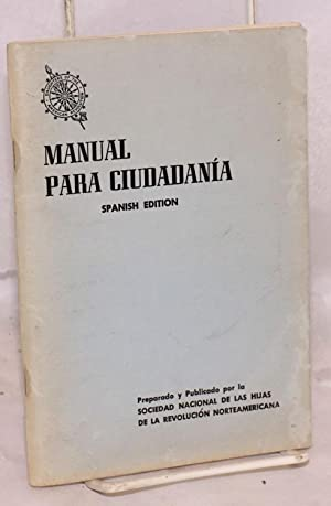 Manual para ciudadan?a; Spanish edition: Daughters of the American Revolution