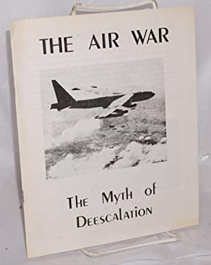 The air war: the myth of de-escalation: Air War Action Committee