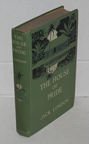 The house of pride and other tales of Hawaii: London. Jack