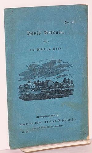 David Balduin, oder: des m?llers sohn