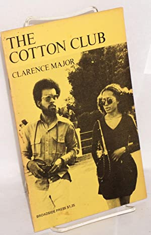 The Cotton Club; new poems: Major, Clarence