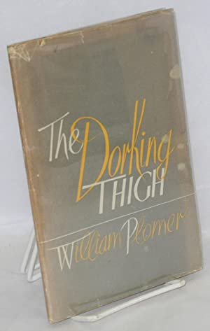 The dorking thigh & other satires: Plomer, William