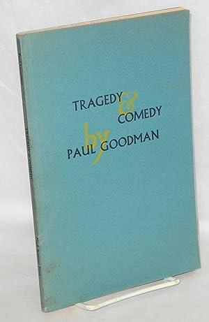 Tragedy & comedy, four cubist plays: Goodman, Paul