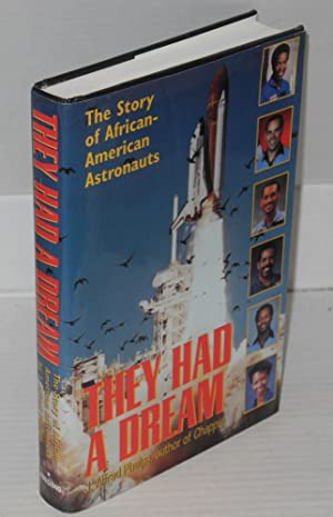 They had a dream; the story of African-American astronauts