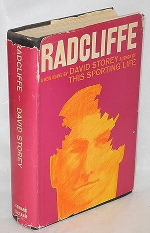 Radcliffe; a novel: Storey, David