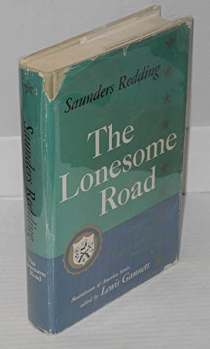 The lonesome road; the story of the Negro's part in America: Redding, Saunders