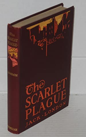 The Scarlet plague: London, Jack, illustrated