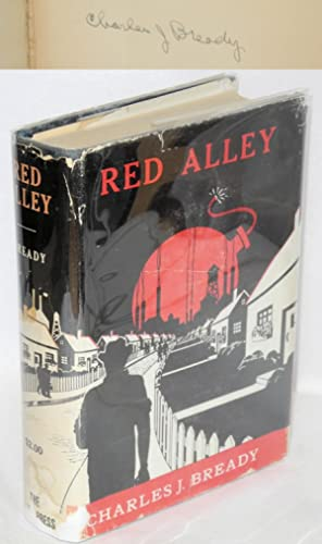 Red alley: Bready, Charles J.