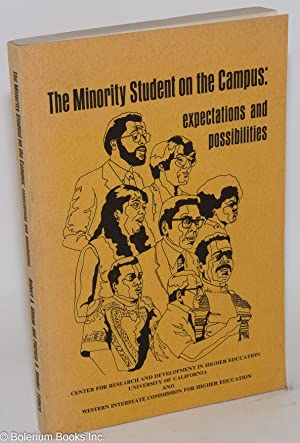 The minority student on the campus: epectations and possibilities: Altman, Robert A. and Patricia O...