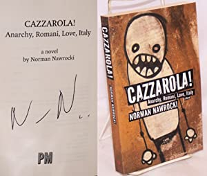 Cazzrola! Anarchy, Romani, love, Italy: Nawrocki, Norman