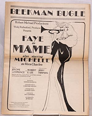 Beekman Bugle: Robert Michael Productions, Wally Rutherford, producer, presents Faye as Mame also ...