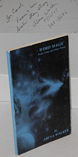 Word magic : praise songs and other poems