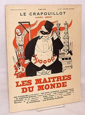 Le Crapouillot: num?ro sp?cial; mars 1932; les maitres du monde