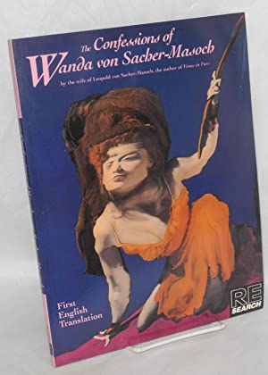 Re/Search; The confessions of Wanda von Sacher-Masoch: Vale, V. and