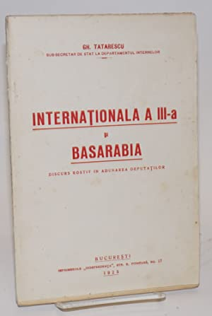 Internationala A III-a si Basarabia, discurs rostit in adunarea deputatilor