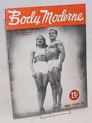 Body moderne. January-February 1949: Baptiste, Waly & Magana, Lon of New York [Alonso Hanagan]