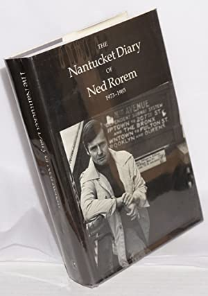 The Nantucket diary of Ned Rorem ; 1973-1985: Rorem, Ned
