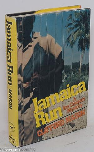 Jamaica run; a Joe Cinquez mystery: Mason, Clifford