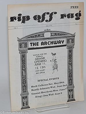 Rip Off Rag: San Francisco's camp newspaper, vol. 1, no. 1, June 1976: Tenderloin Tessie, ...