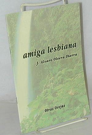 Amiga lesbiana: Olvera Ibarra, J. ?lvaro