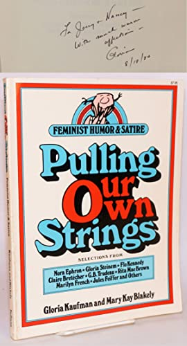 Pulling our own strings: feminist humor & satire