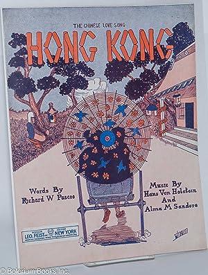 "Hong Kong [sheet music, ""The Chinese Love: Von Holstein, Hans;"
