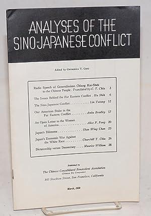 Analyses of the Sino-Japanese Conflict: Chiu, Churchill T., editor; Chiang Kai-Shek, Hu Sinh, Lin ...