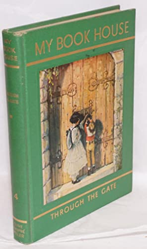 My Book House] Through the Gate of My Book House, no. 4; odd volume from the rainbow edition in ...