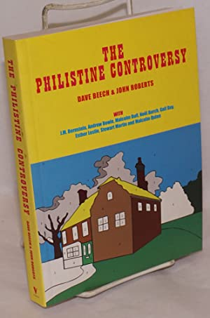 The philistine controversy [with J. M. Bernstein,: Beech, Dave and