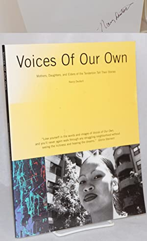 Voices of our own; mothers , daughters, and elders of the Tenderloin tell their stories: Deutsch, ...
