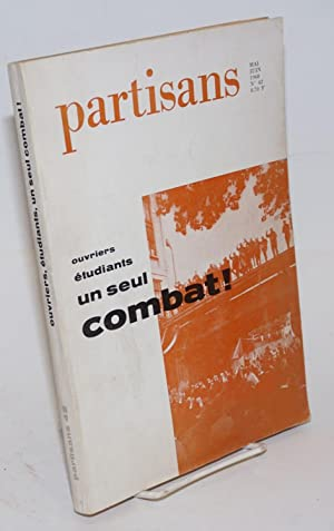 Partisans: 42, mai/juin 1968; ouvriers ?tudiants un seul combat!