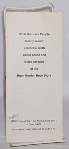 What do Black people really want? Learn the truth about Africa and Black America at the Hugh Gordon...