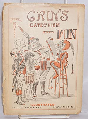 Grin's Catechism of Fun: Evans, Leo C. (Grin)