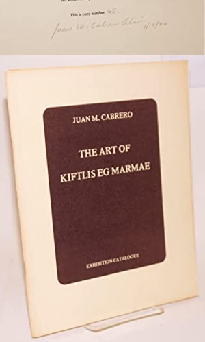 The art of Kiftlis eg Marmae: an interdisciplinary work; exhibition catalogue: Cabrero Oliver, Juan...