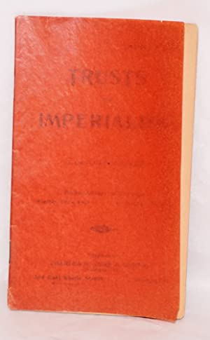 Trusts and imperialism: Wilshire, Gaylord
