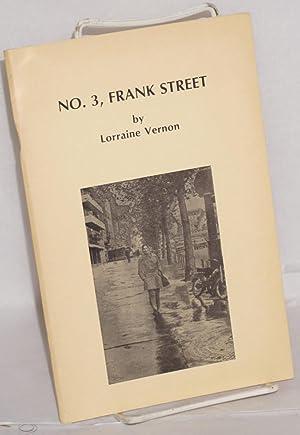 No. 3, Frank Street: Vernon, Lorraine [Jane Rule association]