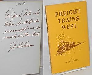 Freight trains west: Lawson, Archie [Jane Rule association]