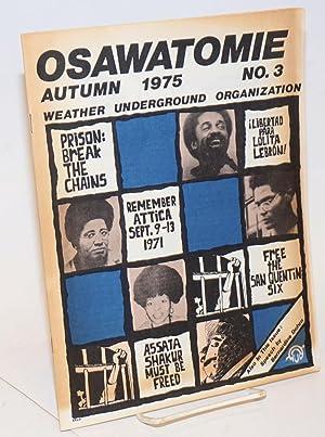 Osawatomie, vol. 1, no. 3, Autumn 1975: Weather Underground Organization