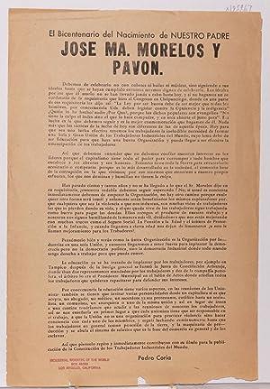 El Bicentenario del Nacimento de Nuestro Padre, Jose Ma. Morelos y Pavon [handbill]: Coria, Pedro