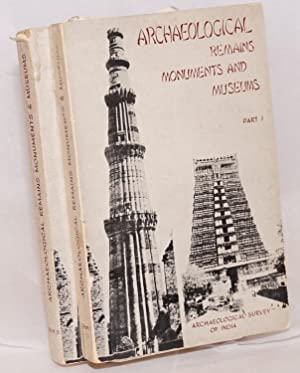 Archaeological Remains, Monuments and Museums [Parts 1 and 2]: Ghosh, A.