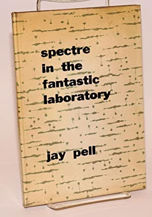 Spectre in the Fantastic Laboratory: Pell, Jay