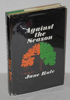 Against the season: Rule, Jane