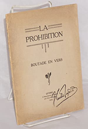 La Prohibition: Boutade in vers