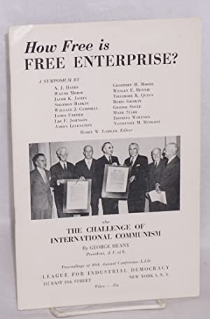 How free is free enterprise? A symposium by A. J. Hayes [et al], also the Challenge of Internatio...