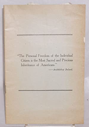 The personal freedom of the individual citizen is the most sacred and precious inheritance of ...