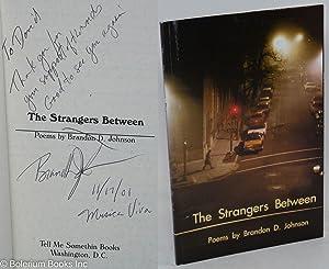 The strangers between, poems: Johnson, Brandon D.