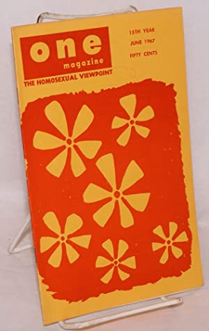 One magazine: the homosexual viewpoint; volume fifteen, number 6, June, 1967: Conger, Richard, ...