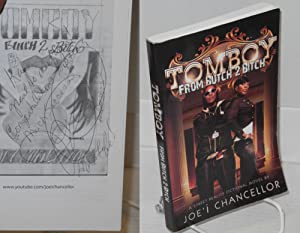 Tomboy: from butch 2 bitch; A Street Reality Fictional Novel